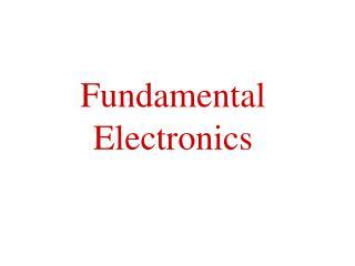 Fundamental Electronics