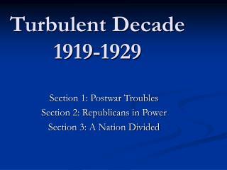 Turbulent Decade 1919-1929