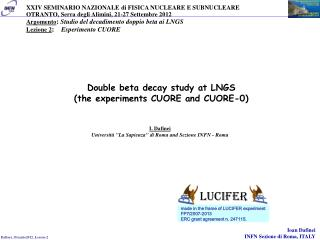 Double beta decay study at LNGS (the experiments CUORE and CUORE-0)