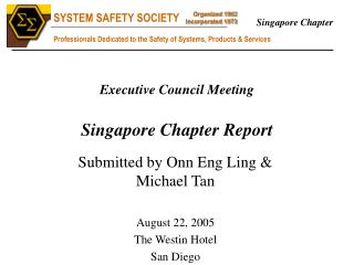 Executive Council Meeting Singapore Chapter Report