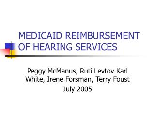 MEDICAID REIMBURSEMENT OF HEARING SERVICES