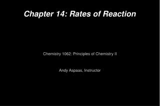 Chapter 14: Rates of Reaction