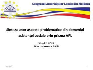 Sinteza unor  aspecte problematice din domeniul asisten ț ei sociale  prin prisma APL