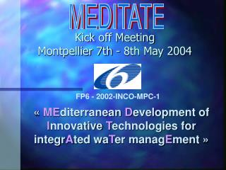 Kick off Meeting Montpellier 7th - 8th May 2004