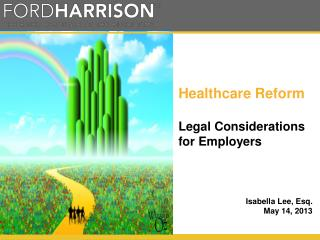 Healthcare Reform Legal Considerations for Employers