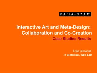 Interactive Art and Meta-Design:  Collaboration and Co-Creation