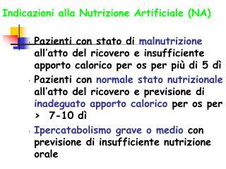 Indicazioni alla Nutrizione Artificiale (NA)