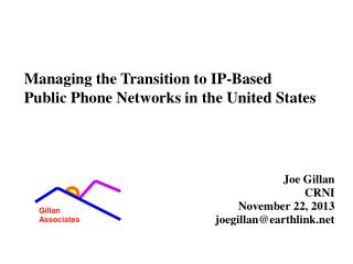 Joe Gillan CRNI November 22, 2013 joegillan@earthlink