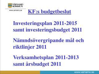 Investeringsplan 2011-2015 samt investeringsbudget 2011