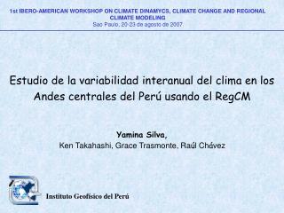 Estudio de la variabilidad interanual del clima en los Andes centrales del Perú usando el RegCM