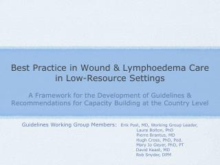 Best Practice in Wound & Lymphoedema Care in Low-Resource Settings