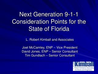Next Generation 9-1-1  Consideration Points for the State of Florida