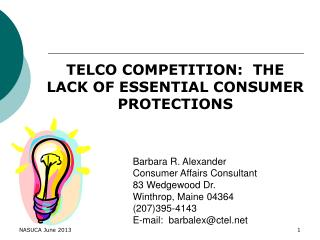 TELCO COMPETITION:  THE LACK OF ESSENTIAL CONSUMER PROTECTIONS