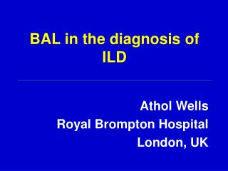 BAL in the diagnosis of ILD