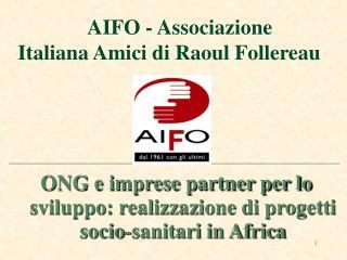 AIFO - Associazione Italiana Amici di Raoul Follereau
