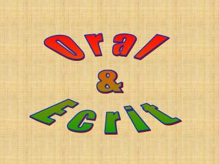 Oral   &   Ecrit