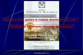 Dr. Carlo Augusto Sartori Castelfranco V.to (TV)