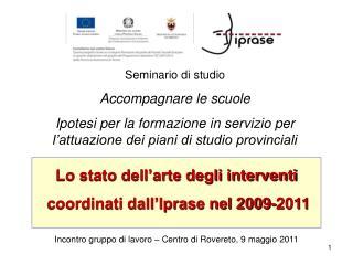 Incontro gruppo di lavoro   Centro di Rovereto, 9 maggio 2011