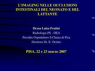 L'IMAGING NELLE OCCLUSIONI INTESTINALI DEL NEONATO E DEL LATTANTE