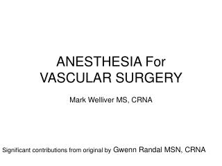 ANESTHESIA For VASCULAR SURGERY