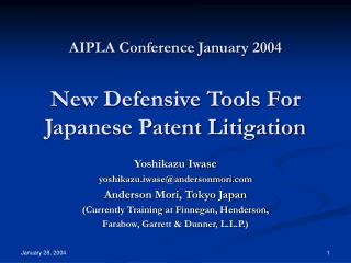 AIPLA Conference January 2004 New Defensive Tools For Japanese Patent Litigation