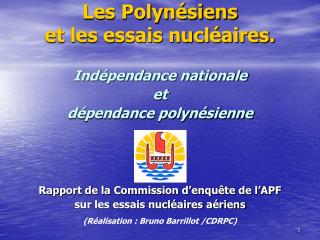 Les Polynésiens  et les essais nucléaires.