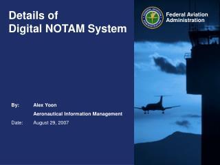 Details of Digital NOTAM System