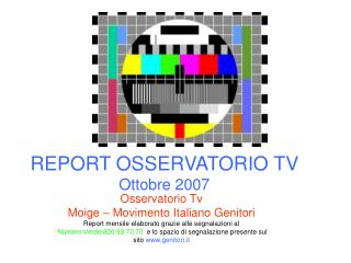 REPORT OSSERVATORIO TV Ottobre 2007