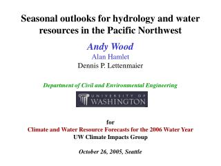 Seasonal outlooks for hydrology and water resources in the Pacific Northwest