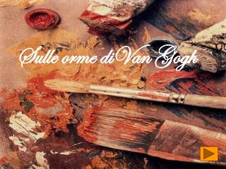 Sulle orme diVan Gogh