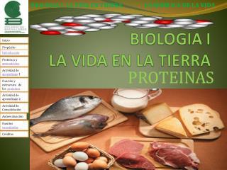 BIOLOGIA I  LA VIDA EN LA TIERRA