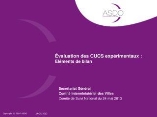 �valuation des CUCS exp�rimentaux :  El�ments de bilan