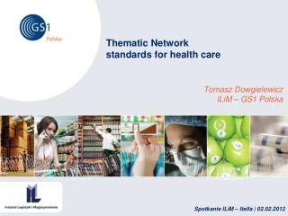 Thematic Network standards for health care