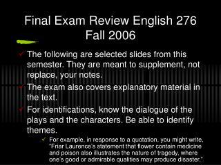 Final Exam Review English 276 Fall 2006