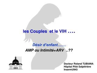 les Couples  et le VIH  ….