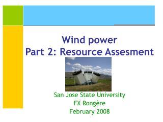 Wind power Part 2: Resource Assesment