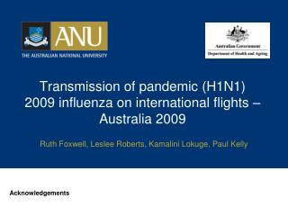Transmission of pandemic (H1N1) 2009 influenza on international flights – Australia 2009