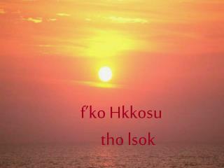 f'ko Hkkosu     tho lsok