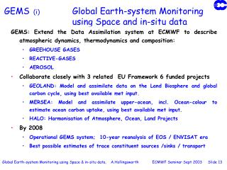 GEMS   (i)		 Global Earth-system Monitoring  			using Space and in-situ data