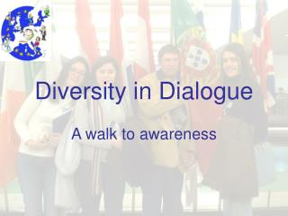 Diversity in Dialogue