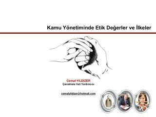 Cemal YILDIZER Çanakkale Vali Yardımcısı cemalyildizer@hotmail
