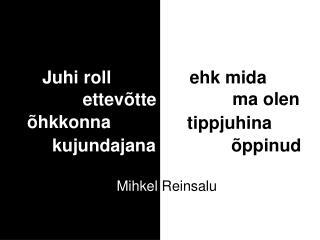 Mihkel  Reinsalu