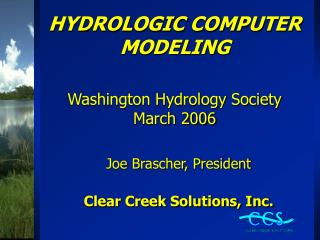 HYDROLOGIC COMPUTER MODELING   Washington Hydrology Society March 2006