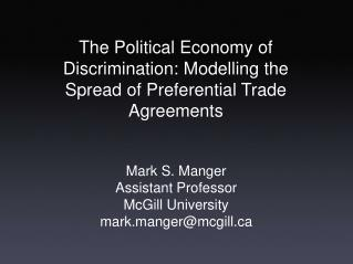 The Political Economy of Discrimination: Modelling the Spread of Preferential Trade Agreements