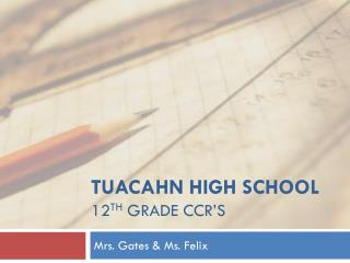 Tuacahn  high School 12 th  Grade CCR�S