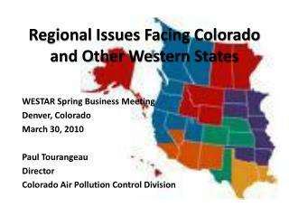Regional Issues Facing Colorado and Other Western States