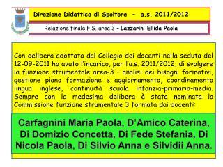 Relazione finale F.S. area 3 –  Lazzarini Ellida Paola