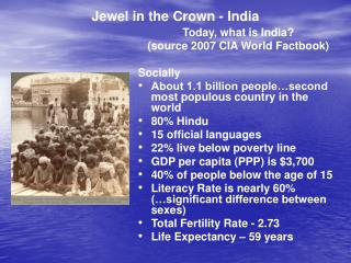 Jewel in the Crown - India