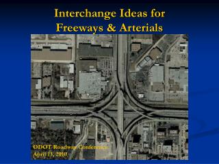 Interchange Ideas for Freeways & Arterials