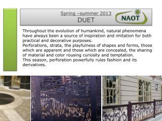 Spring –summer 2013 DUET